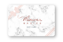 Load image into Gallery viewer, Minima Basics - Gift Card