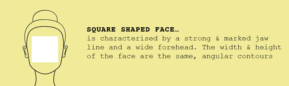 Square shaped face