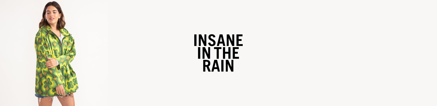 Insane In The Rain | 100% waterproof rain jackets | Shop online from Roo's Beach UK