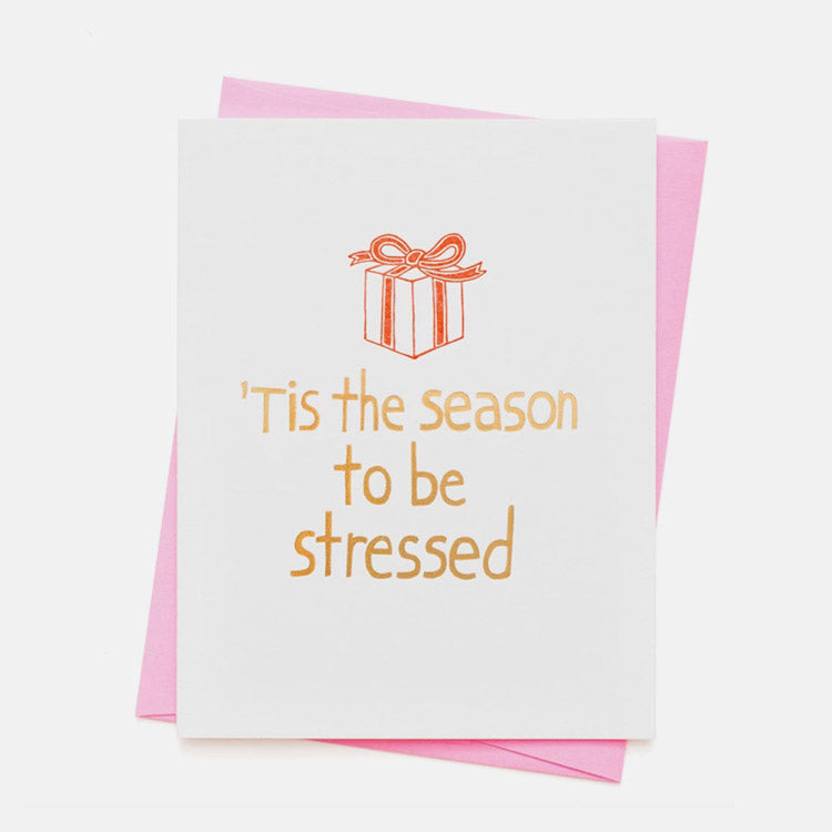 Product shot: Ashkahn 'Tis The Season To Be Stressed Greetings Card