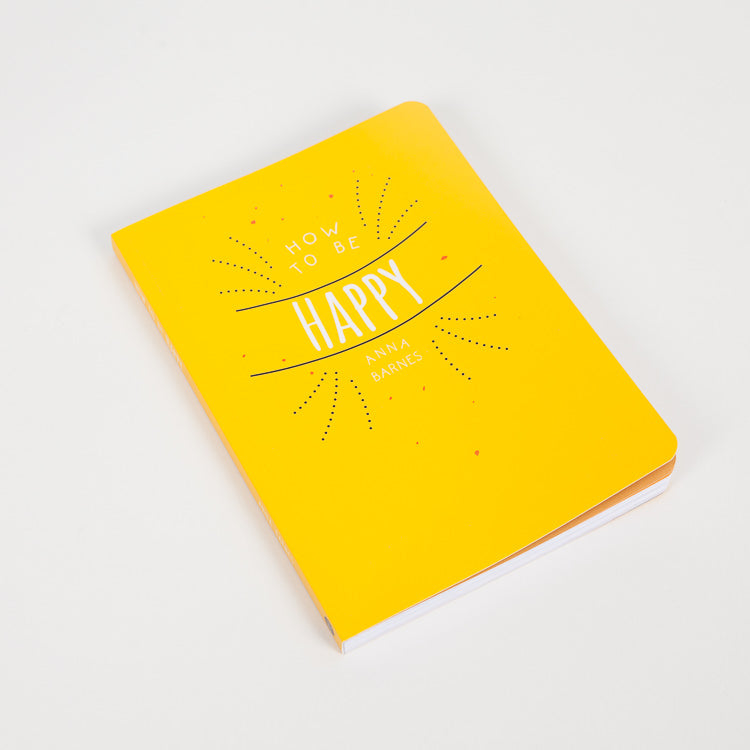 Product shot of the front cover of How To Be Happy book