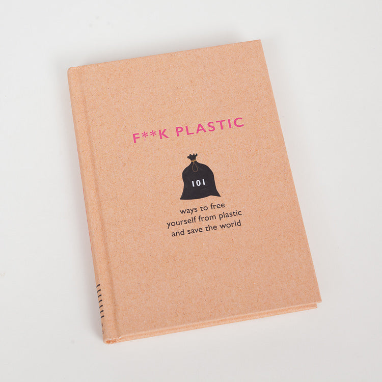 F**k Plastic Guide Book