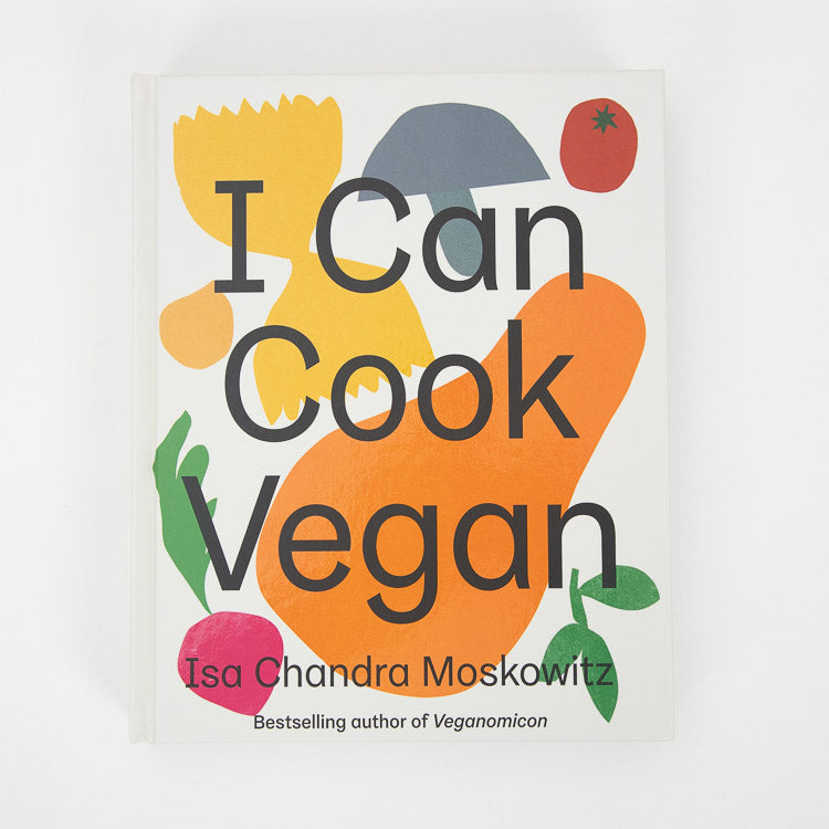 I Can Cook Vegan By Isa Chandra Moskowitz - front cover