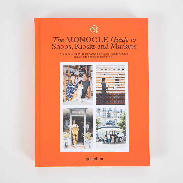 The Monocle Guide to Shops, Kiosks and Markets - front cover
