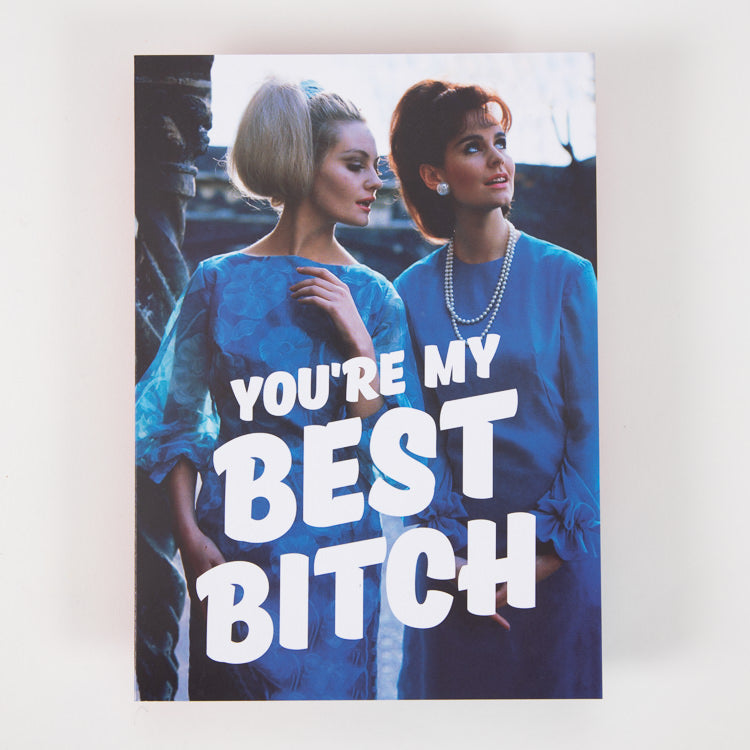 Dean Morris Cards Best Bitch Greetings Card