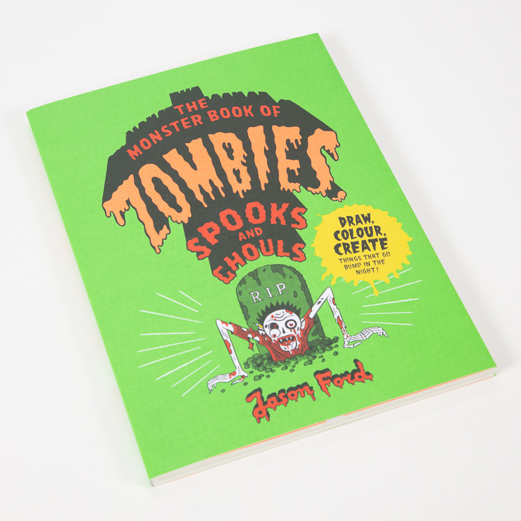 Monster Book Of Zombies, Spooks & Ghouls by Jason Ford - alternative view