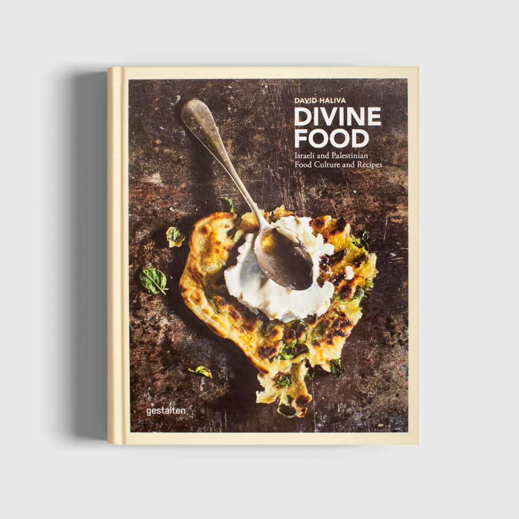 Divine Food: Israeli and Palestinian Food, Culture and Recipes
