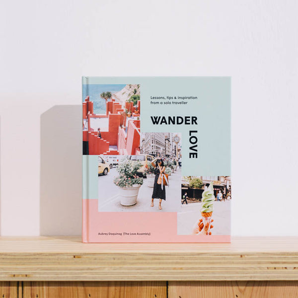 Product shot: Wander Love: Lessons, Tips & Inspiration from a Solo Traveller by Aubrey Daquinag