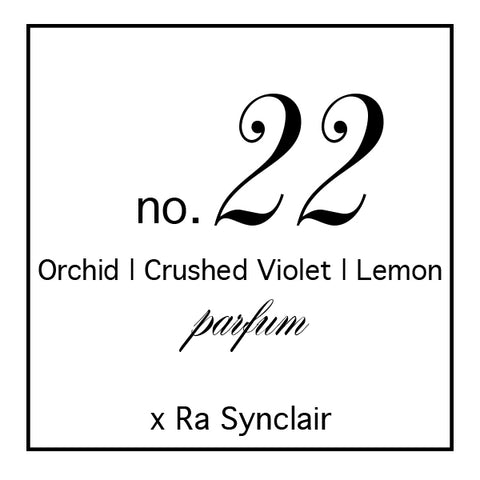 Fragrance no. 22 Orchid | Crushed Violet | Lemon