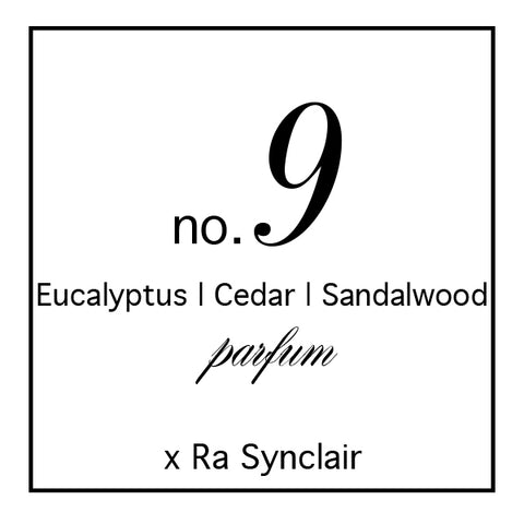 Fragrance no. 9 Eucalyptus | Cedar | Sandalwood