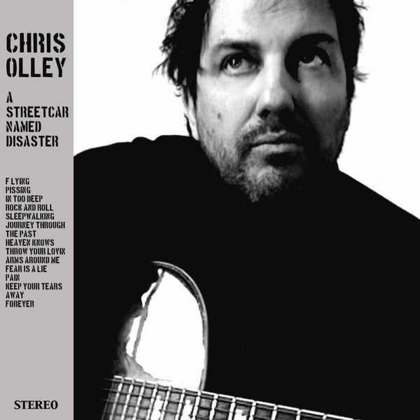 Chris Olley 'A Streetcar Named Disaster' - Cargo Records UK