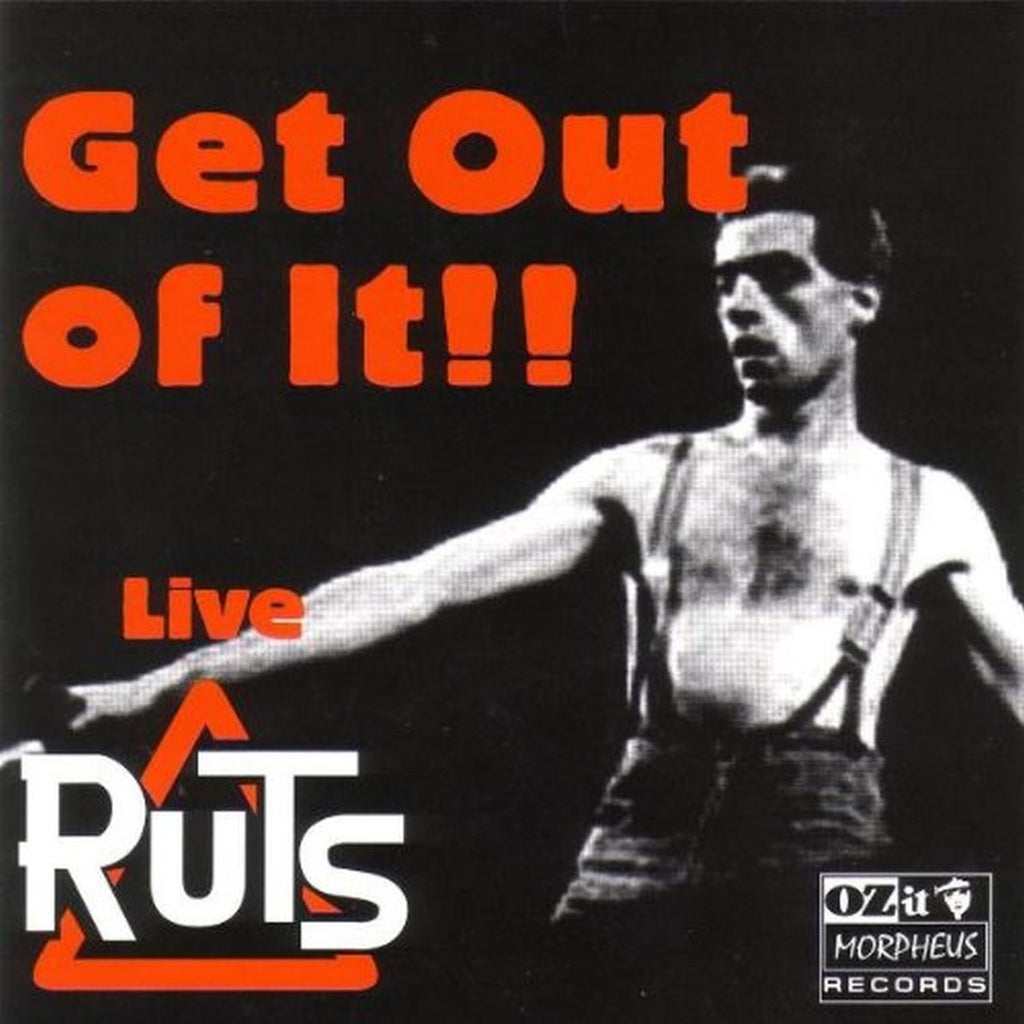 The Ruts 'Get Out of It' - Cargo Records UK