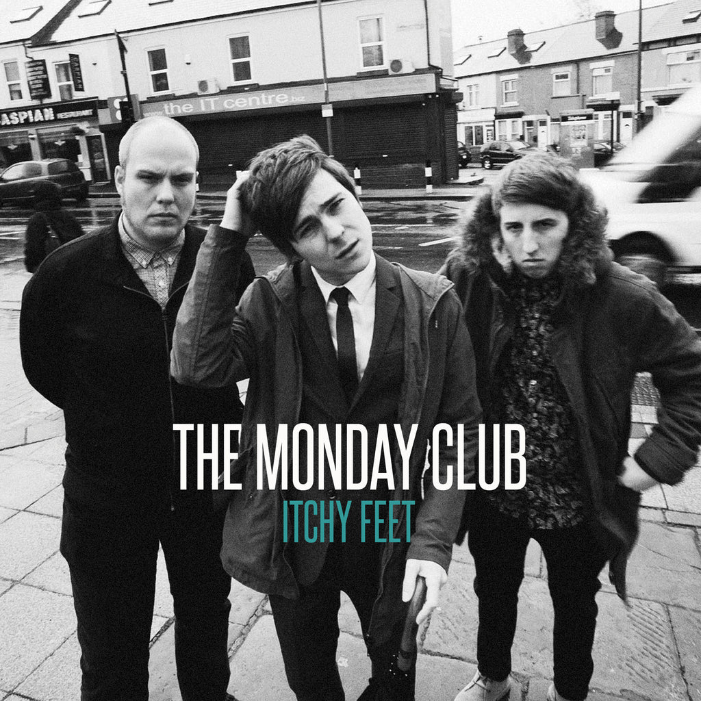 The Monday Club 'Itchy Feet / Lay Me Down' - Cargo Records UK