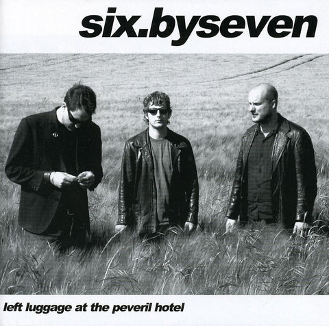 Six By Seven 'Left Luggage At The Peveril Hotel' - Cargo Records UK