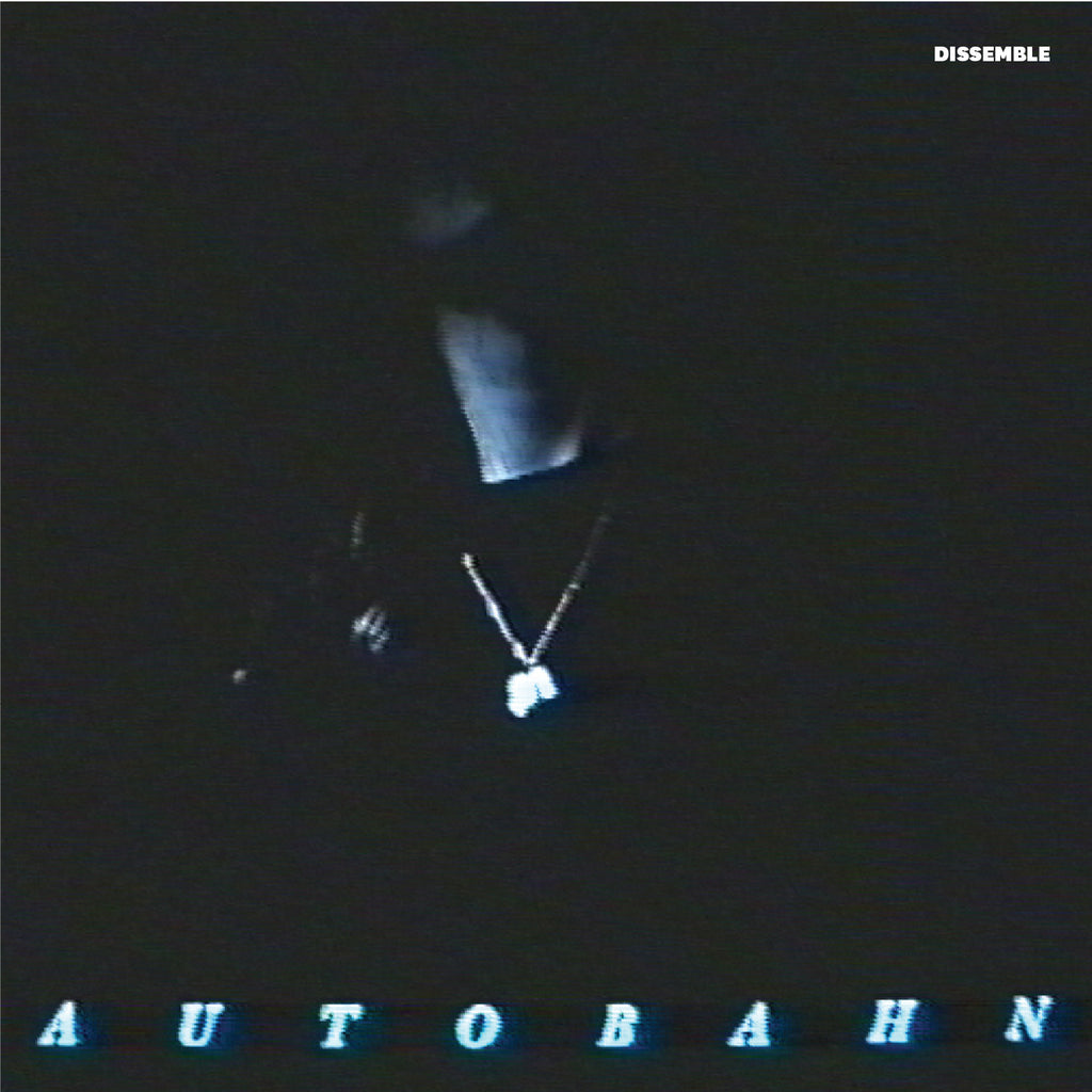 AUTOBAHN 'Dissemble' - Cargo Records UK