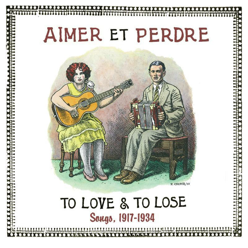 Various Artists 'Aimer Et Perdre - To Love And To Lose Songs 1917-1934' - Cargo Records UK