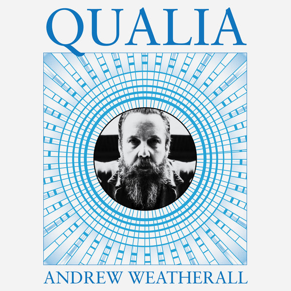 Andrew Weatherall 'Qualia' PRE-ORDER - Cargo Records UK