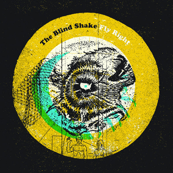 The Blind Shake 'Fly Right' - Cargo Records UK