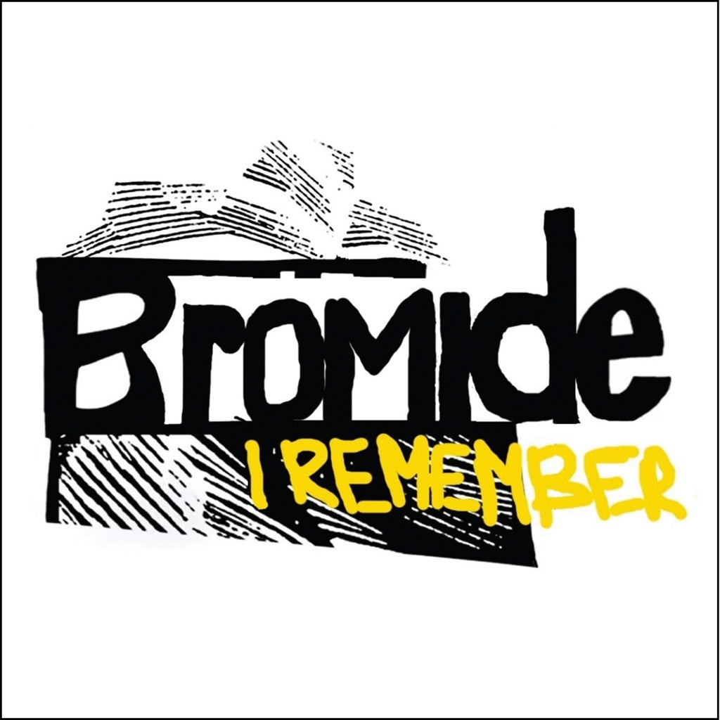 Bromide 'I Remember' - Cargo Records UK