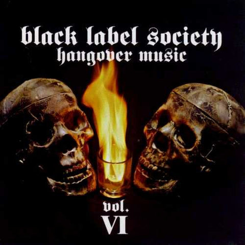 Black Label Society 'Hangover Music Vol. VI' - Cargo Records UK