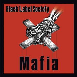 Black Label Society 'Mafia' - Cargo Records UK