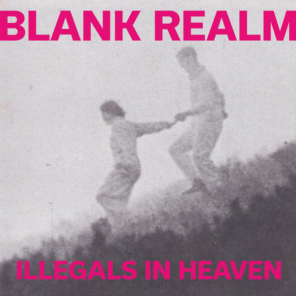 Blank Realm 'Illegals In Heaven' - Cargo Records UK