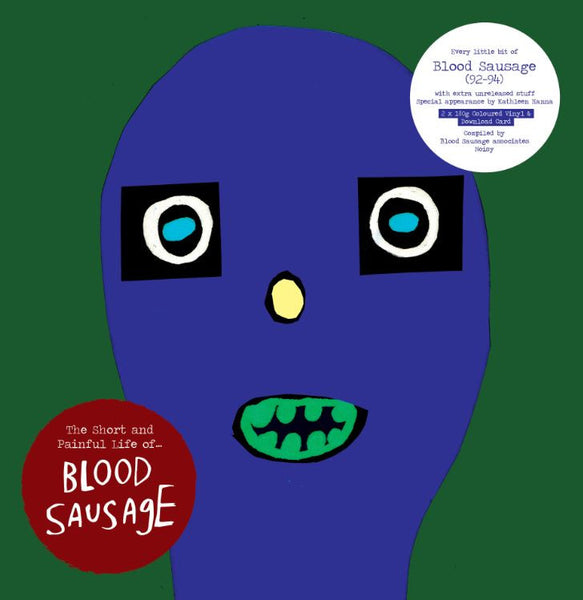 Blood Sausage 'The Short and Painful Life of…' - Cargo Records UK