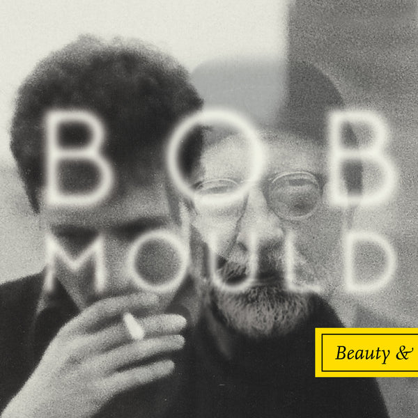 Bob Mould 'Beauty & Ruin' - Cargo Records UK