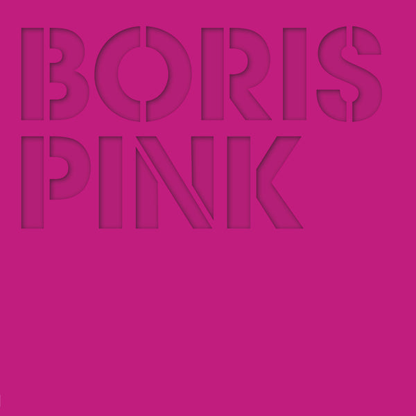 Boris 'PINK (Deluxe Edition)' - Cargo Records UK