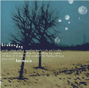 Broken Dog 'Harmonia' - Cargo Records UK