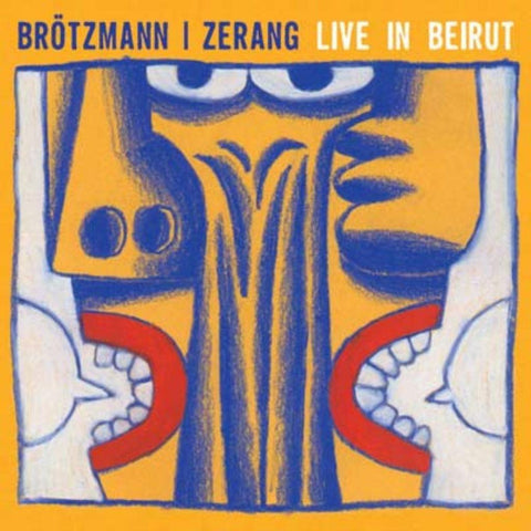 Brotzmann, Peter/Zerang Michae 'Live In Beirut' - Cargo Records UK