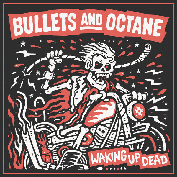 Bullets And Octane 'Waking Up Dead' CD PRE-ORDER - Cargo Records UK