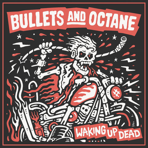 Bullets And Octane 'Waking Up Dead' CD PRE-ORDER
