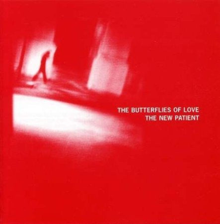 The Butterflies of Love 'The New Patient' - Cargo Records UK
