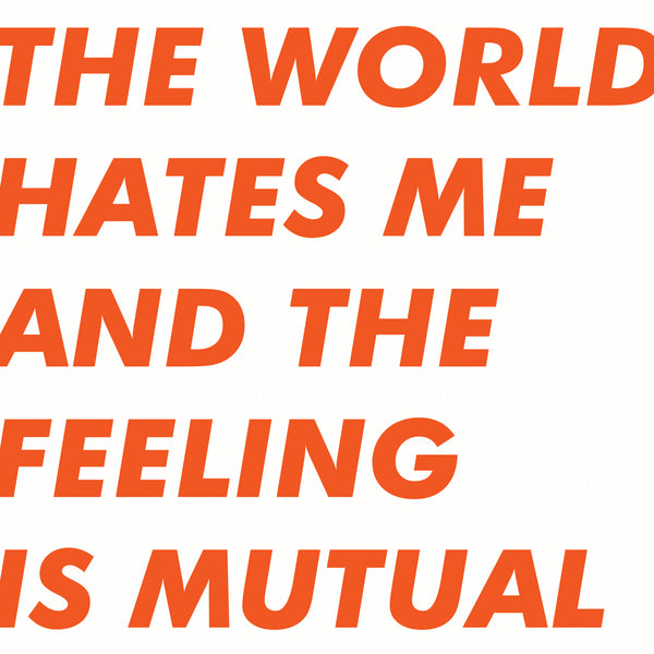 Six By Seven 'The World Hates Me And The Feeling Is Mutual' Vinyl LP - Orange + DL