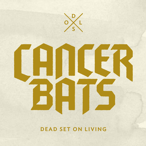 Cancer Bats 'Dead Set On Living' - Cargo Records UK