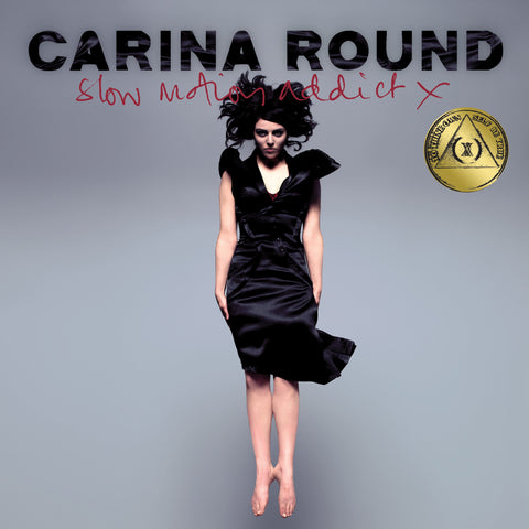 Carina Round 'Slow Motion Addict (X) - (10th Anniversary Edition RSD17)'