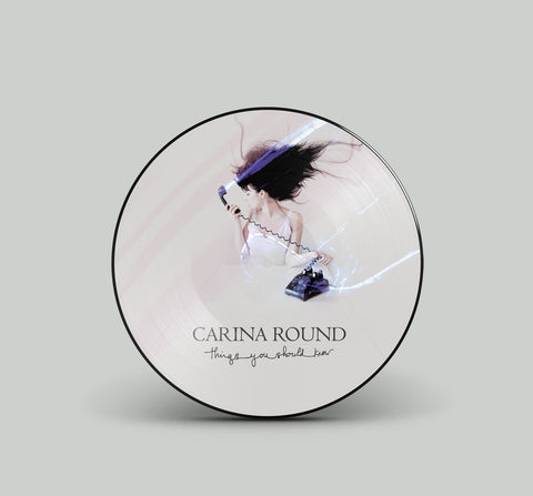 Carina Round 'Things You Should Know' Vinyl - Picture Disc