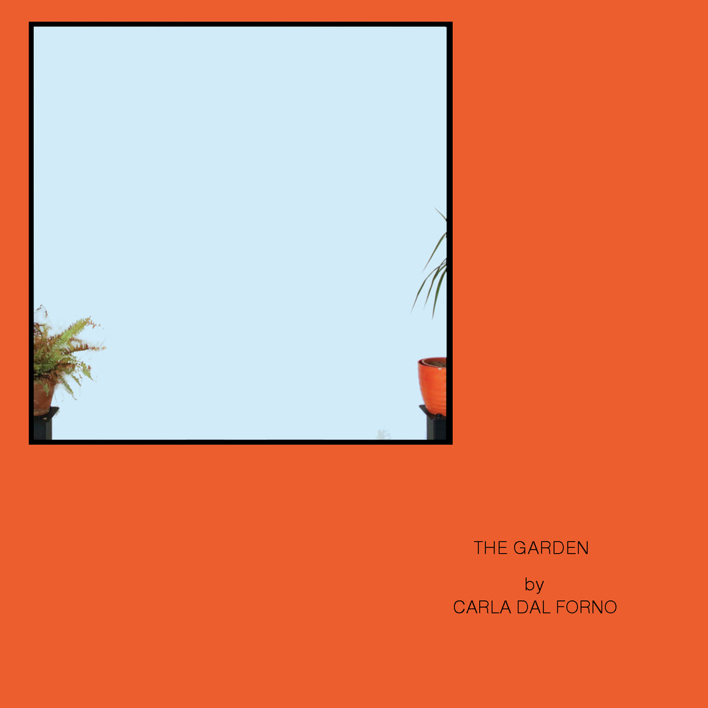 Carla dal Forno 'The Garden'