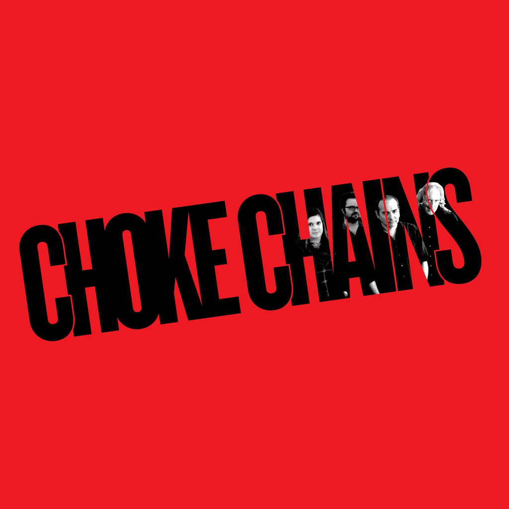 Choke Chains 'Choke Chains' - Cargo Records UK