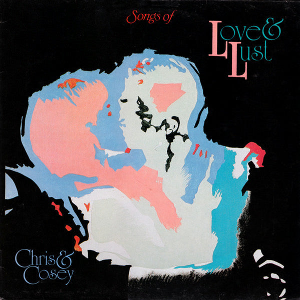 Chris & Cosey 'Songs Of Love & Lust' - Cargo Records UK