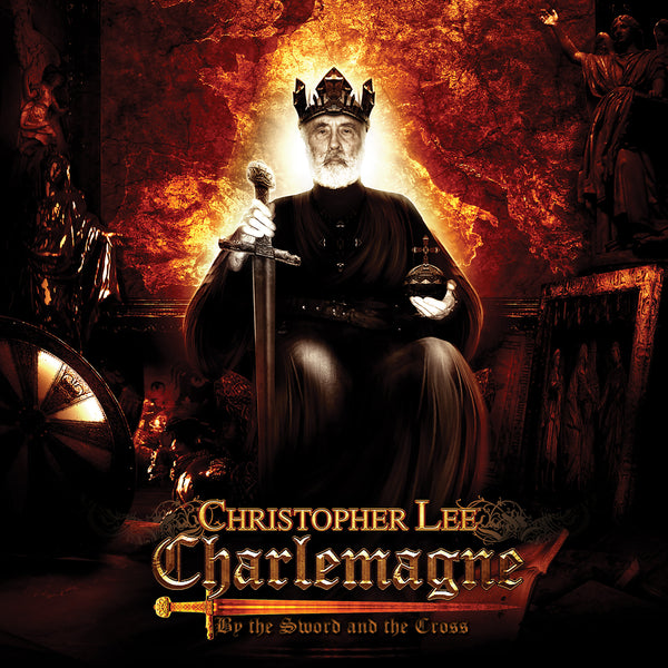 Christopher Lee 'Charlemagne: By The Sword & The Cross' - Cargo Records UK