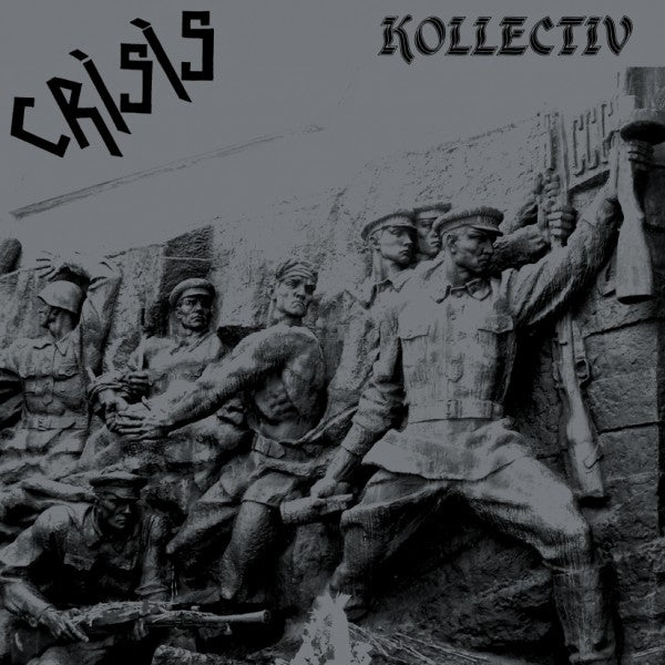 Crisis 'Kollectiv' - Cargo Records UK