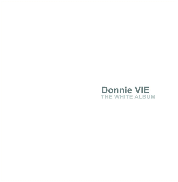 Donnie Vie 'The White Album' - Cargo Records UK