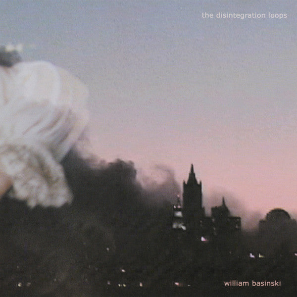 William Basinski 'The Disintegration Loops' - Cargo Records UK