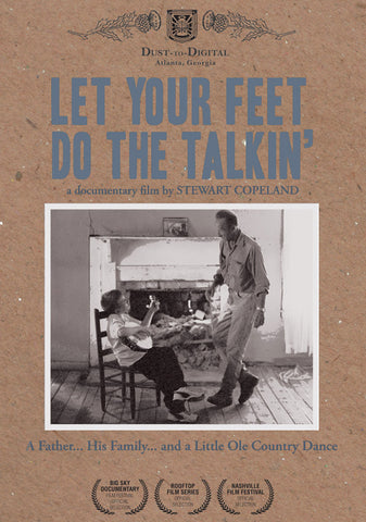 Stewart Copeland 'Let Your Feet Do The Talkin': Documentary Film About Buckdancer Thomas Maupin' - Cargo Records UK