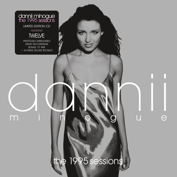 Dannii Minogue 'The 1995 Sessions' - Cargo Records UK