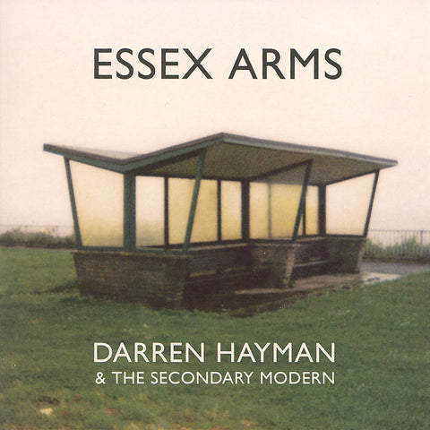 Darren Hayman and the Secondary Modern 'Essex Arms' - Cargo Records UK