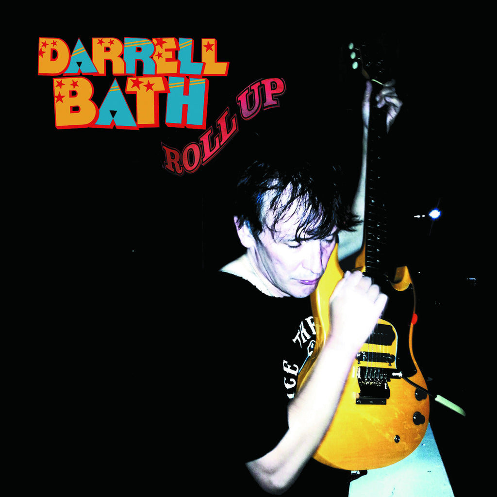 Darrell Bath 'Roll Up' - Cargo Records UK