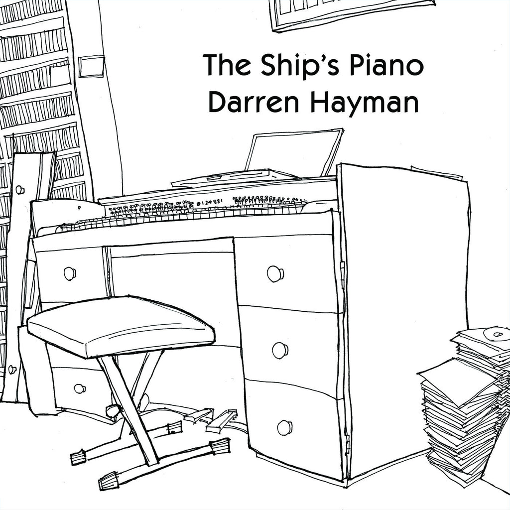 Darren Hayman 'The Ship`s Piano' - Cargo Records UK